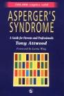 Asperger Syndrome and Adolescence: Practical Solutions for School Success